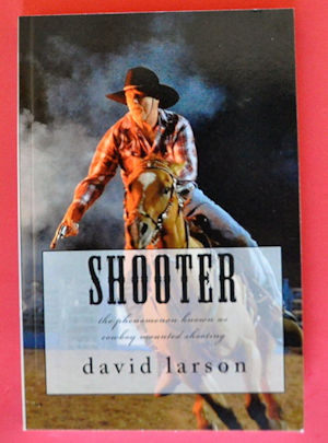 SHOOTER – The Phenomenon Known As Cowboy Mounted Shooting